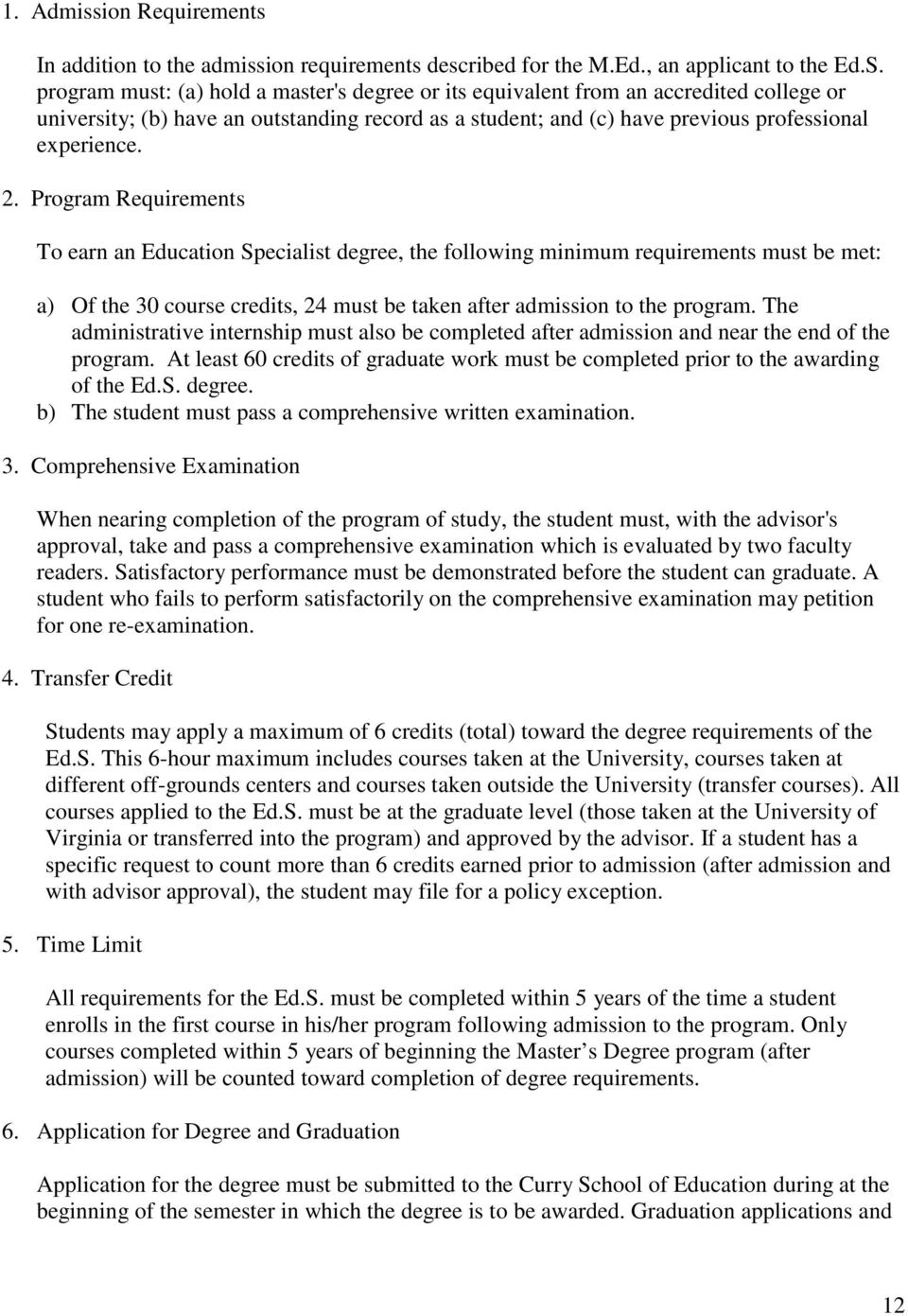 df2205e7abcb Program Requirements To earn an Education Specialist degree
