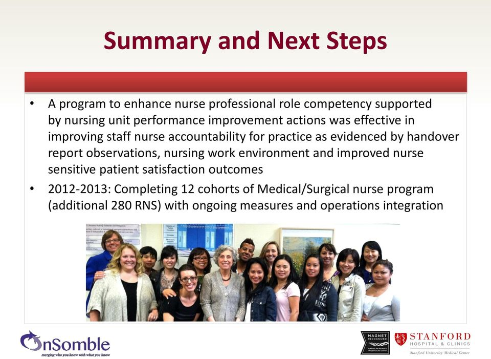 report observations, nursing work environment and improved nurse sensitive patient satisfaction outcomes 2012-2013: