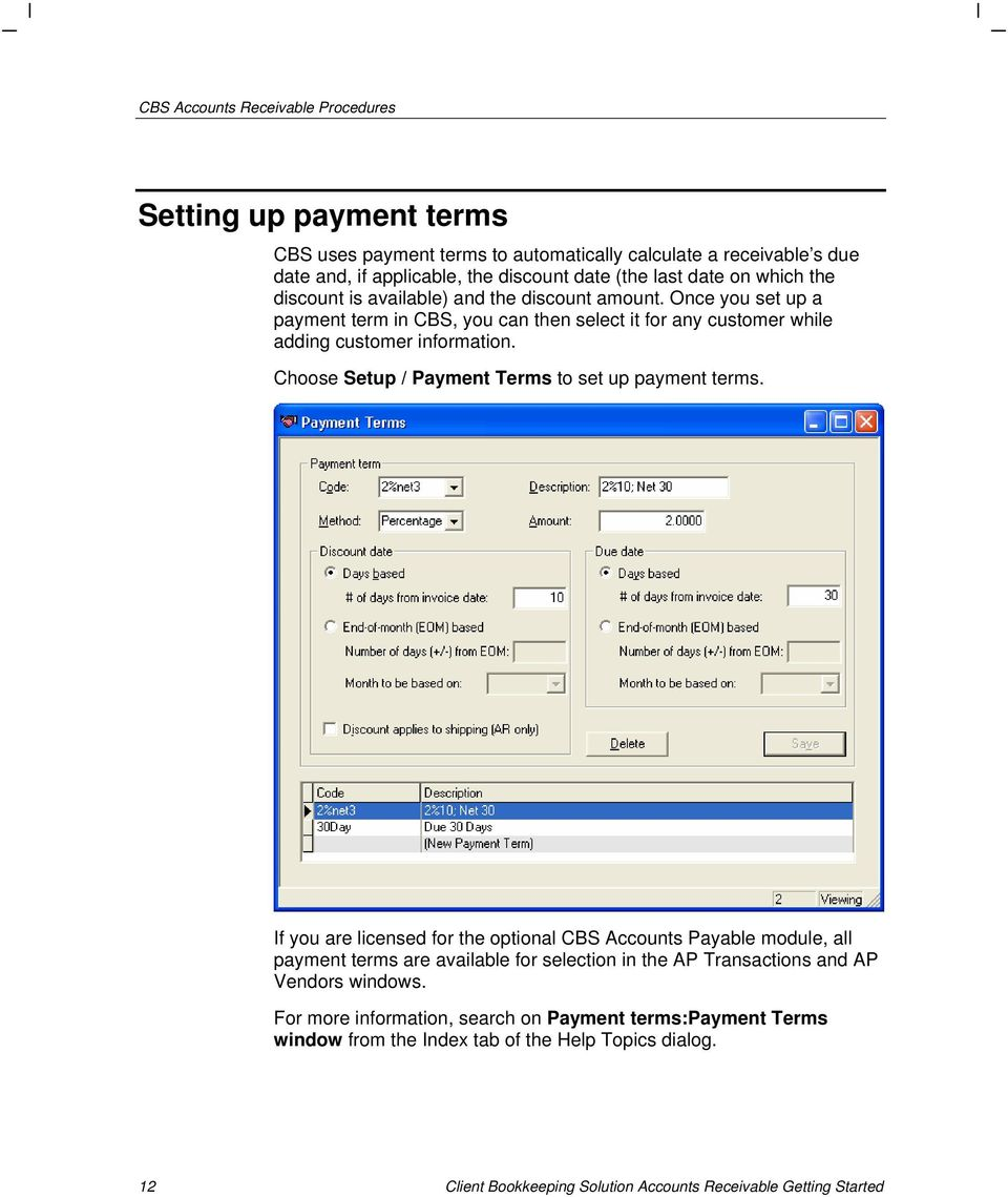 Choose Setup / Payment Terms to set up payment terms.