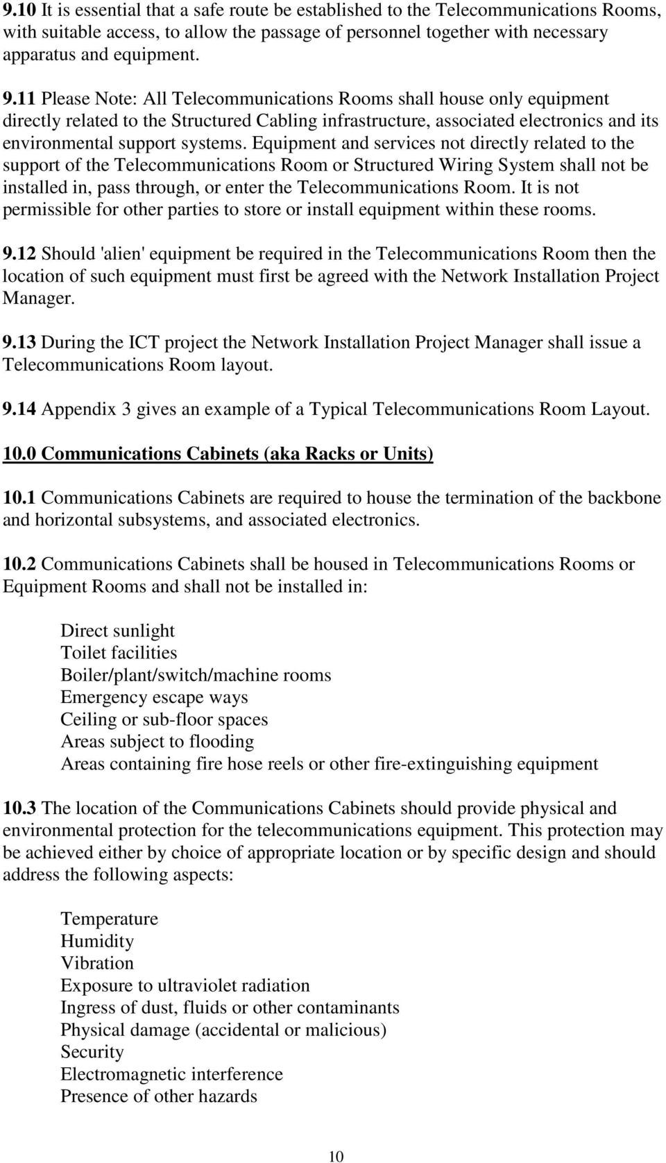 Information Communications Technology Structured Cabling Wiring Cabinet Equipment And Services Not Directly Related To The Support Of Telecommunications Room Or