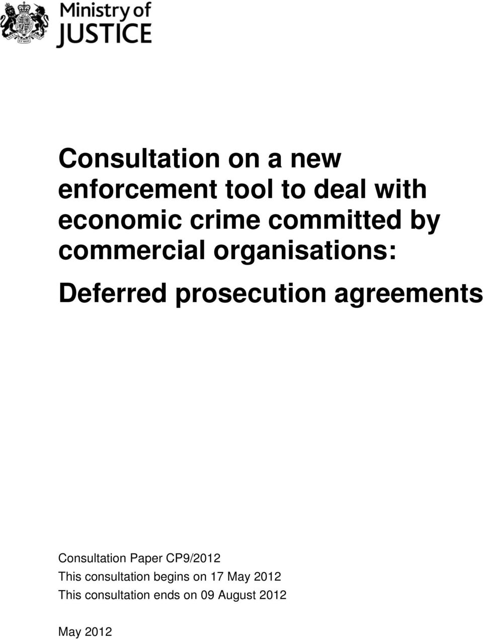 Consultation On A New Enforcement Tool To Deal With Economic Crime