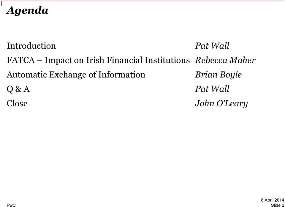 Financial Services Insights FATCA breakfast briefing Tuesday, 8