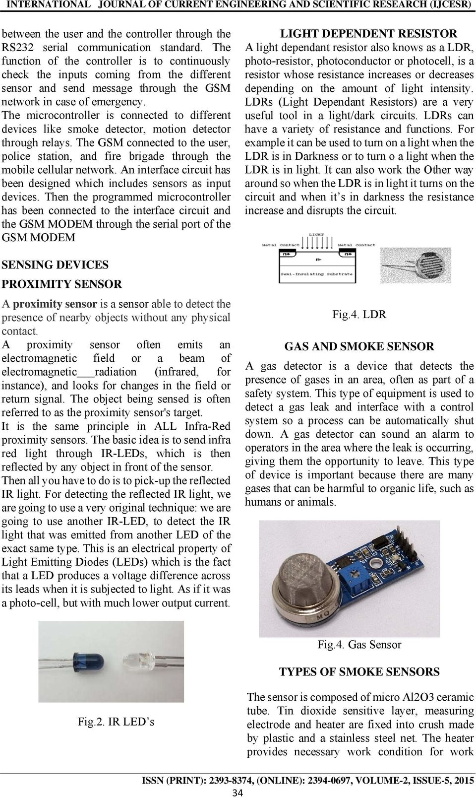 Gsm Based Industrial Security System Pdf Device Controlling Using Bluetooth Microtronics The Microcontroller Is Connected To Different Devices Like Smoke Detector Motion Through Relays