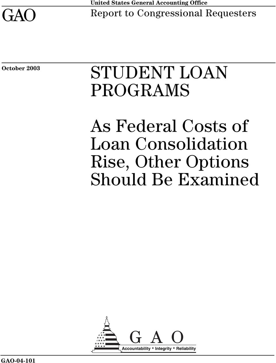 LOAN PROGRAMS As Federal Costs of Loan