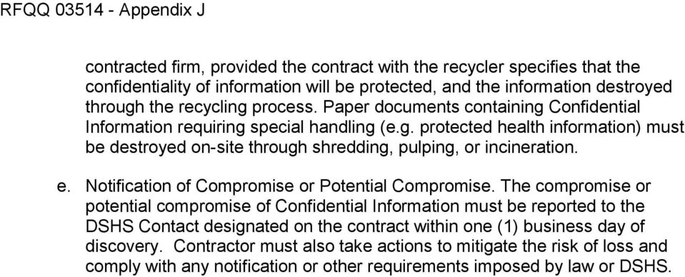 e. Notification of Compromise or Potential Compromise.