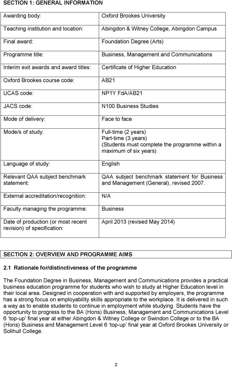 revision) of specification: Oxford Brookes University Abingdon & Witney College, Abingdon Campus Foundation Degree (Arts) Business, Management and Communications Certificate of Higher Education AB21