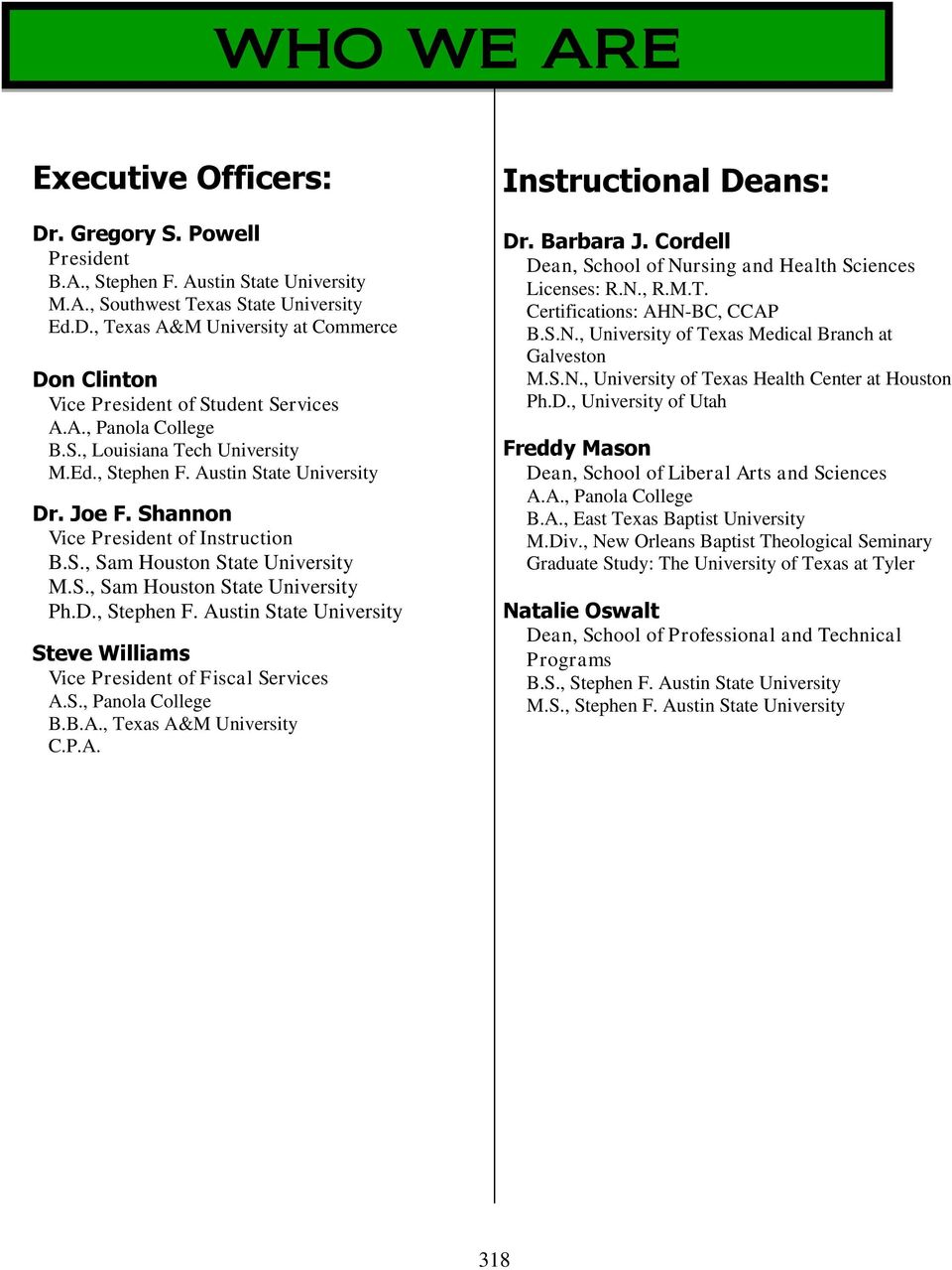 WHO WE ARE  Executive Officers: Instructional Deans: - PDF