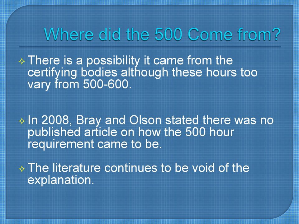 In 2008, Bray and Olson stated there was no published article on