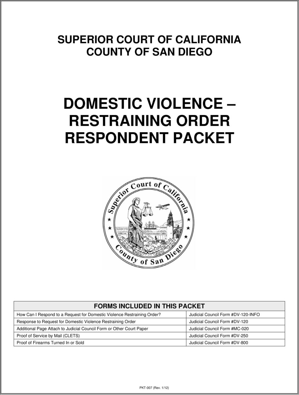Judicial Council Form #DV-120-INFO Response to Request for Domestic Violence Restraining Order Judicial Council Form #DV-120 Additional Page