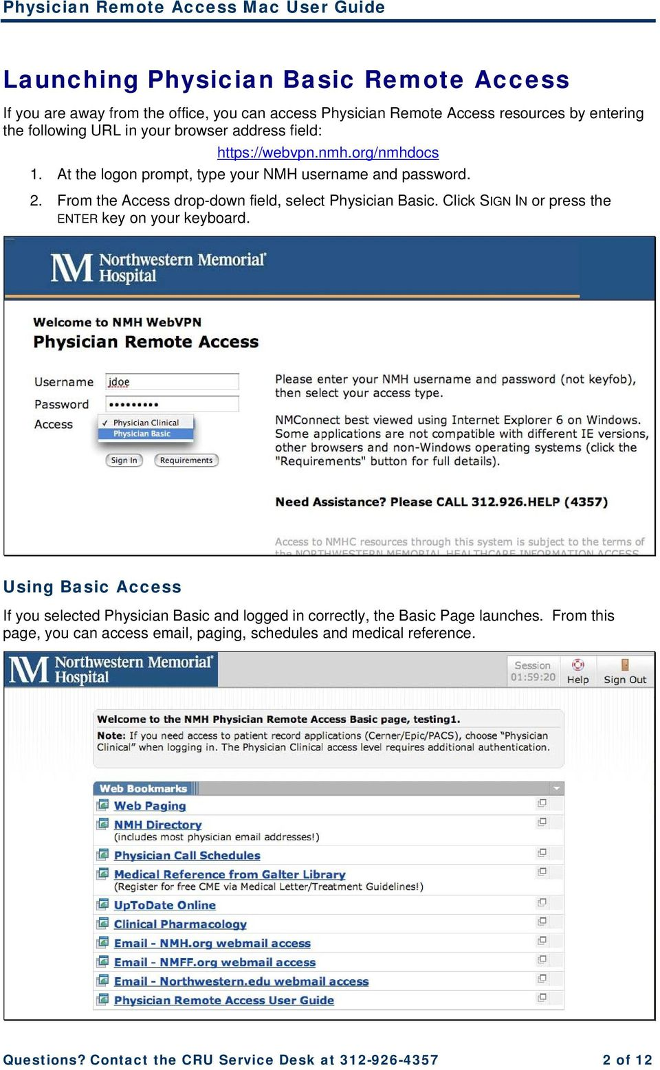 From the Access drop-down field, select Physician Basic. Click SIGN IN or press the ENTER key on your keyboard.