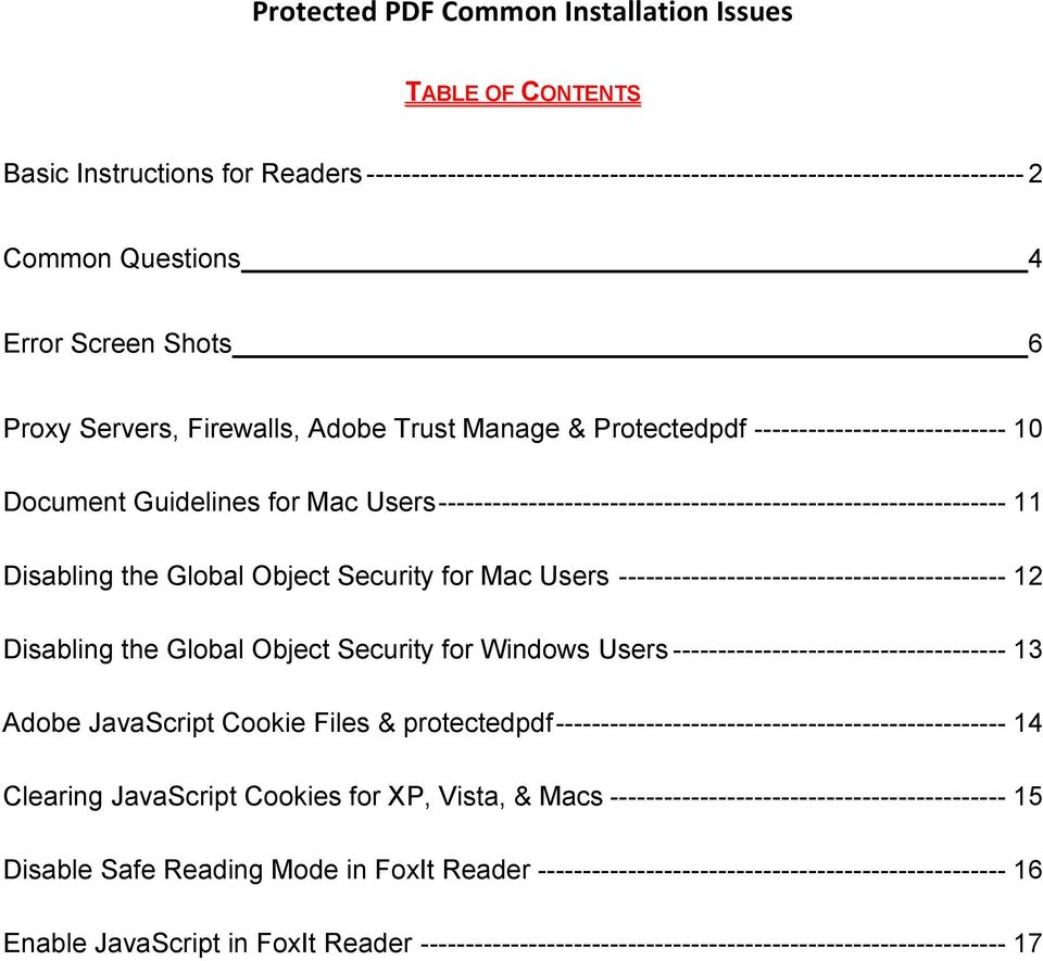 Trust Manage & Protectedpdf ---------------------------- 10 Document Guidelines for Mac Users --------------------------------------------------------------- 11 Disabling the Global Object Security
