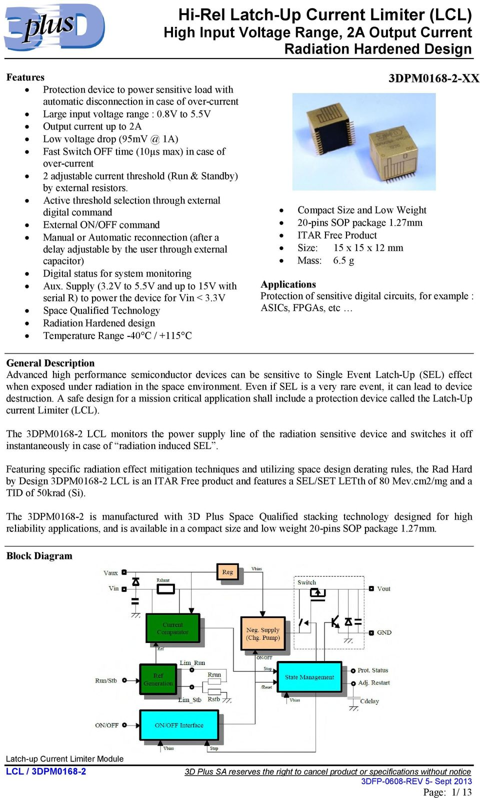 Hi Rel Latch Up Current Limiter Lcl High Input Voltage Range 2a Tda2050 Amplifier With Environmental Protection Active Threshold Selection Through External Digital Command On Off Manual Or Automatic Reconnection