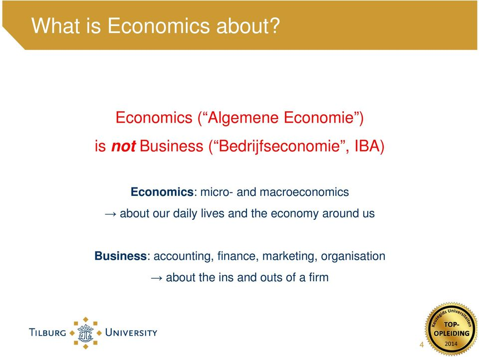 IBA) Economics: micro- and macroeconomics about our daily lives and