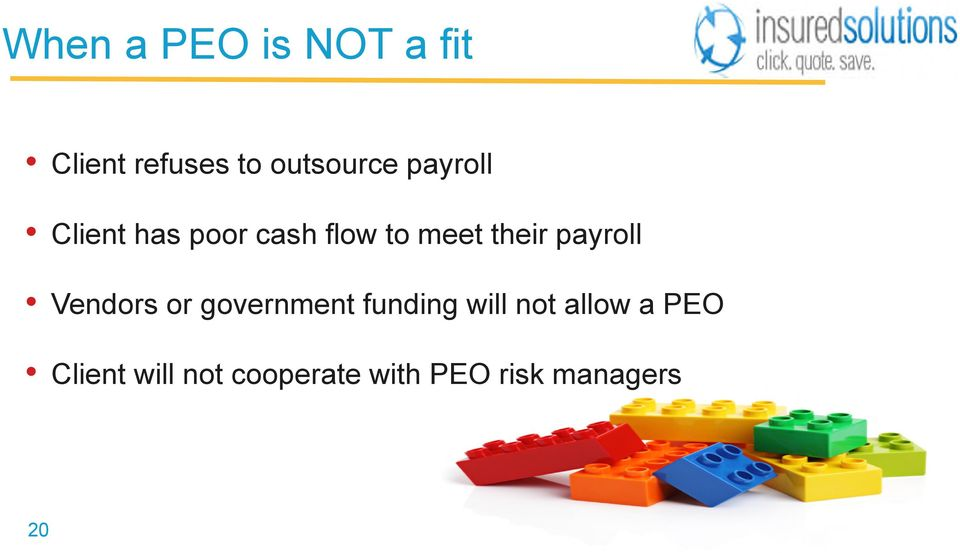 payroll Vendors or government funding will not allow
