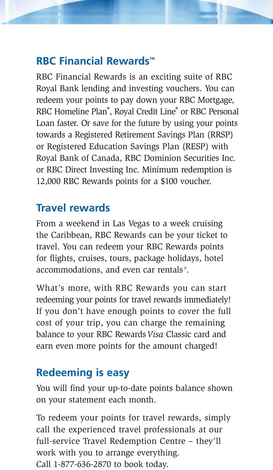 Discover the benefits of your new RBC Rewards Visa * Classic