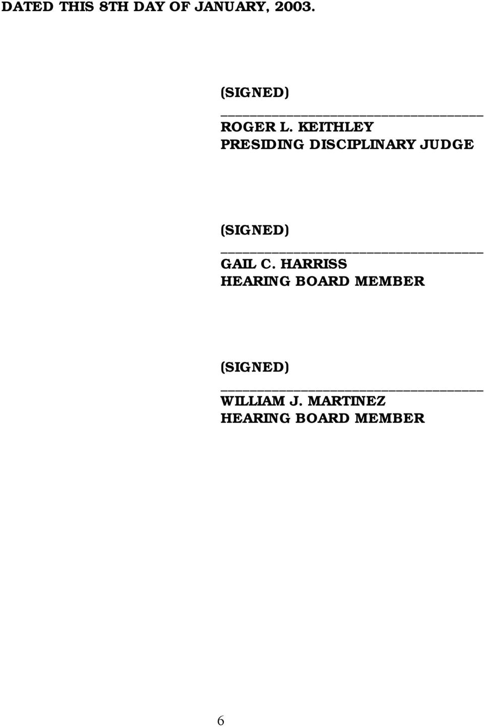 KEITHLEY PRESIDING DISCIPLINARY JUDGE (SIGNED)