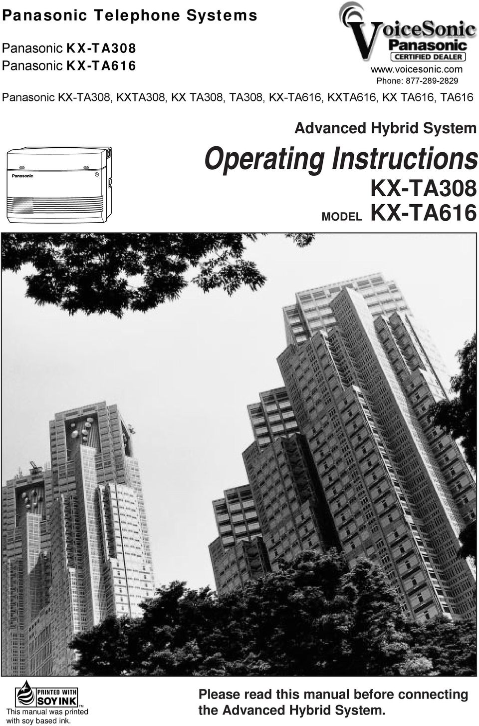 TA616, TA616 Advanced Hybrid System Operating Instructions KX-TA308 MODEL KX-TA616 This