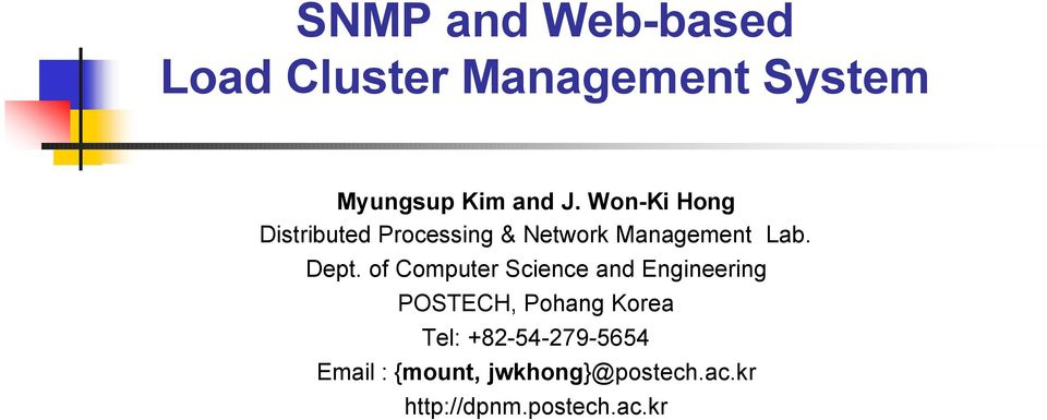 of Computer Science and Engineering, Pohang Korea Tel: