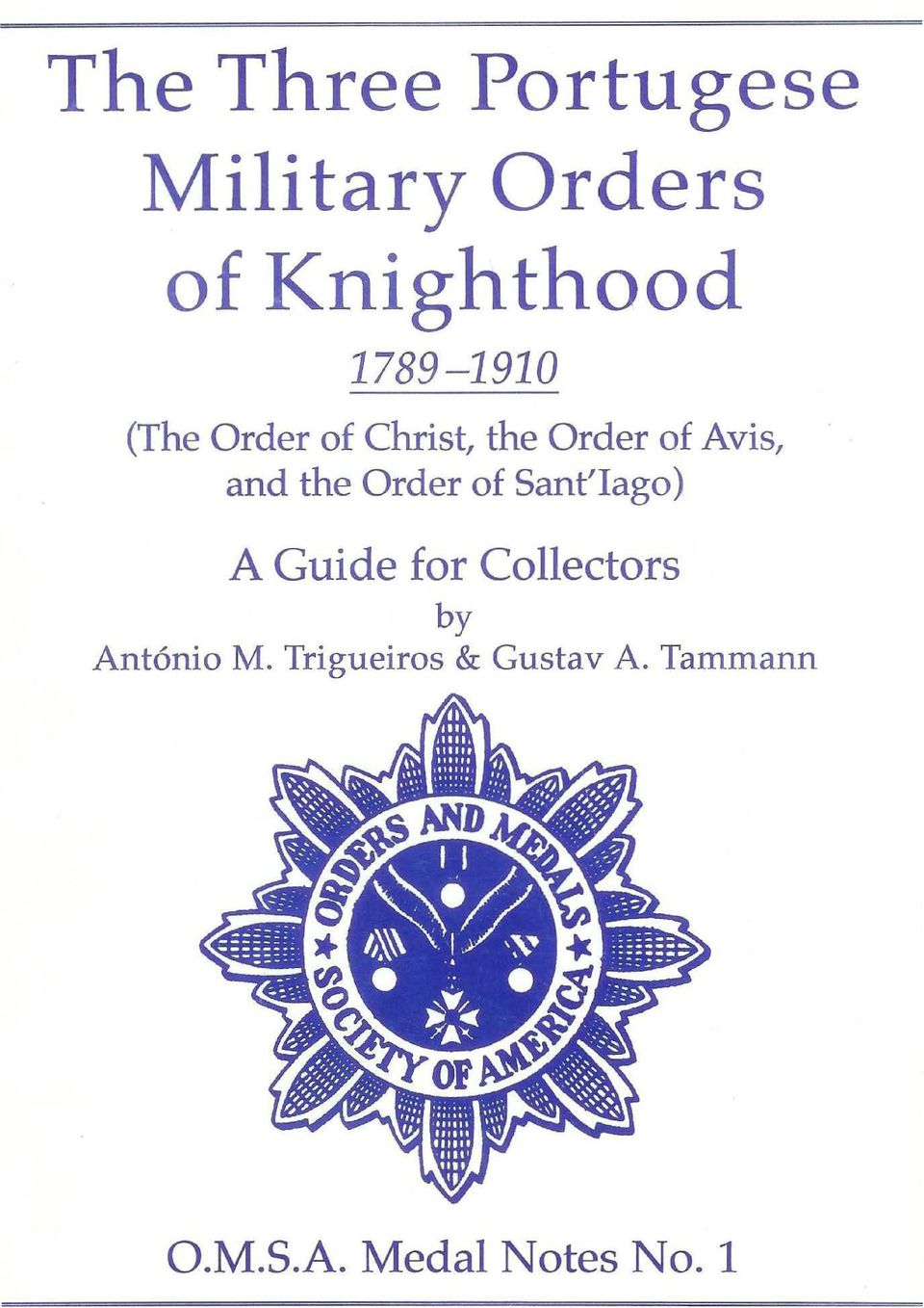 The Three Portugese Military Orders of Knighthood - PDF
