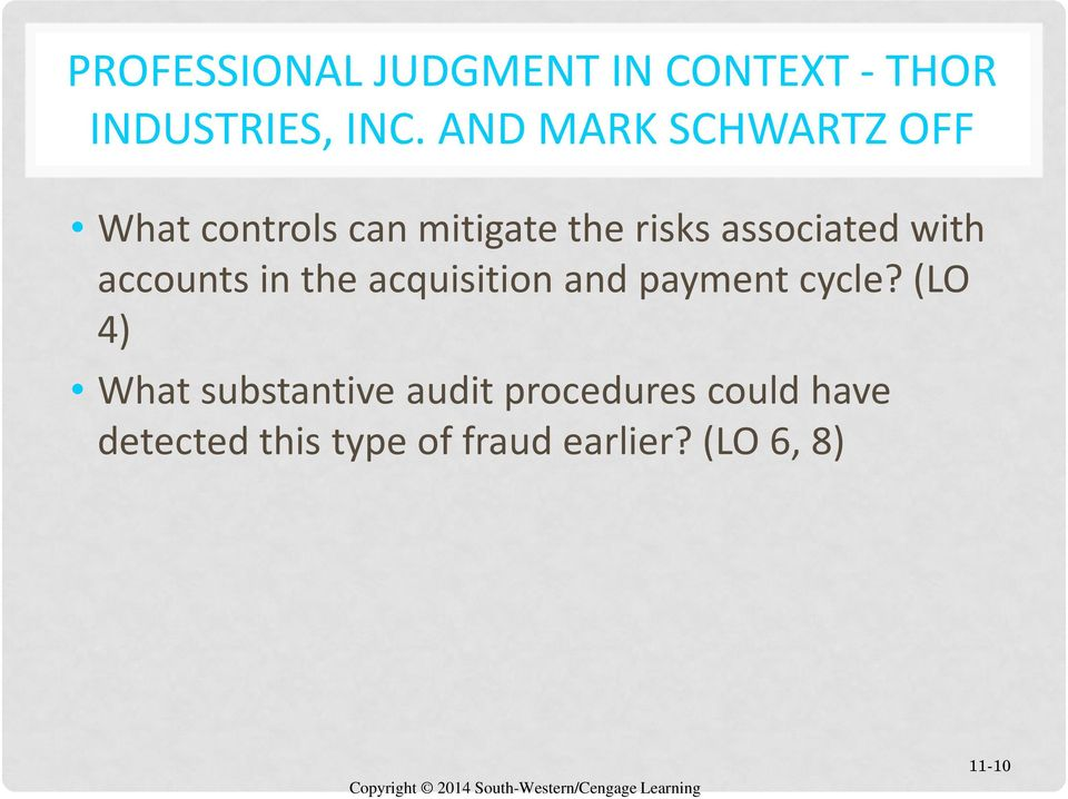with accounts in the acquisition and payment cycle?