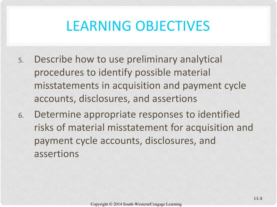 misstatements in acquisition and payment cycle accounts, disclosures, and assertions 6.