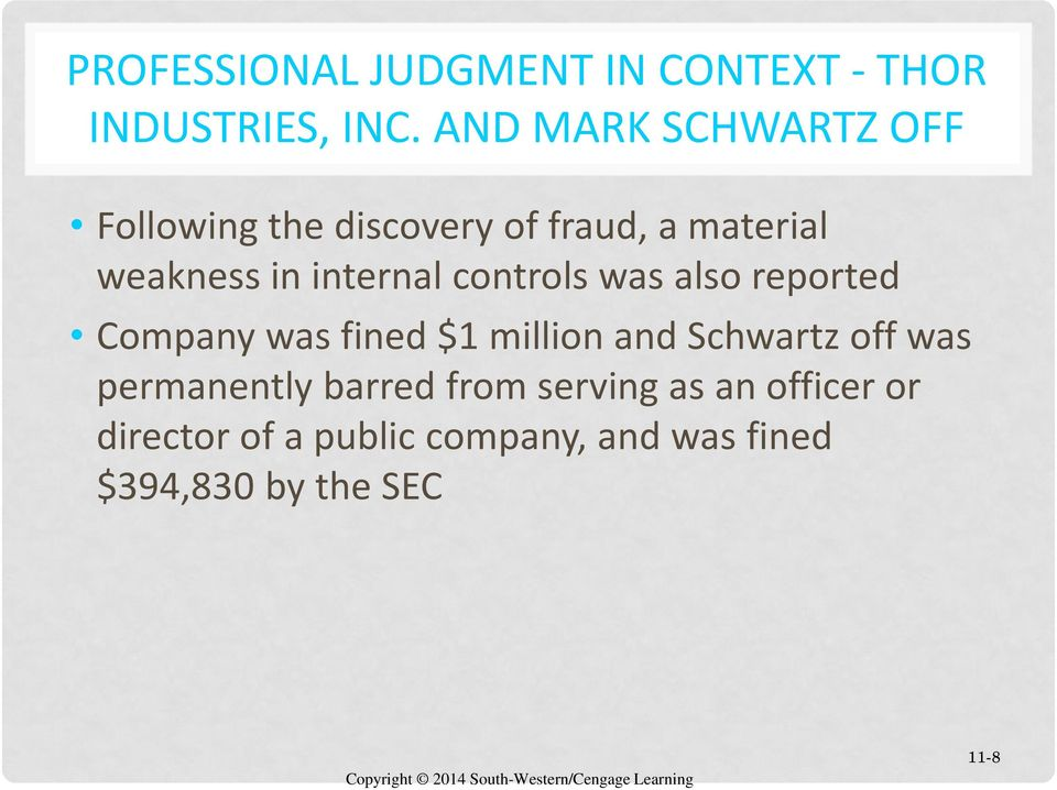 internal controls was also reported Company was fined $1 million and Schwartz off