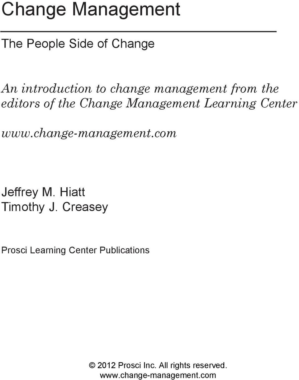 An introduction to change management from the editors of the Change