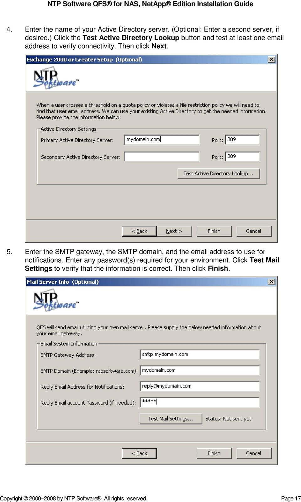 Enter the SMTP gateway, the SMTP domain, and the email address to use for notifications.