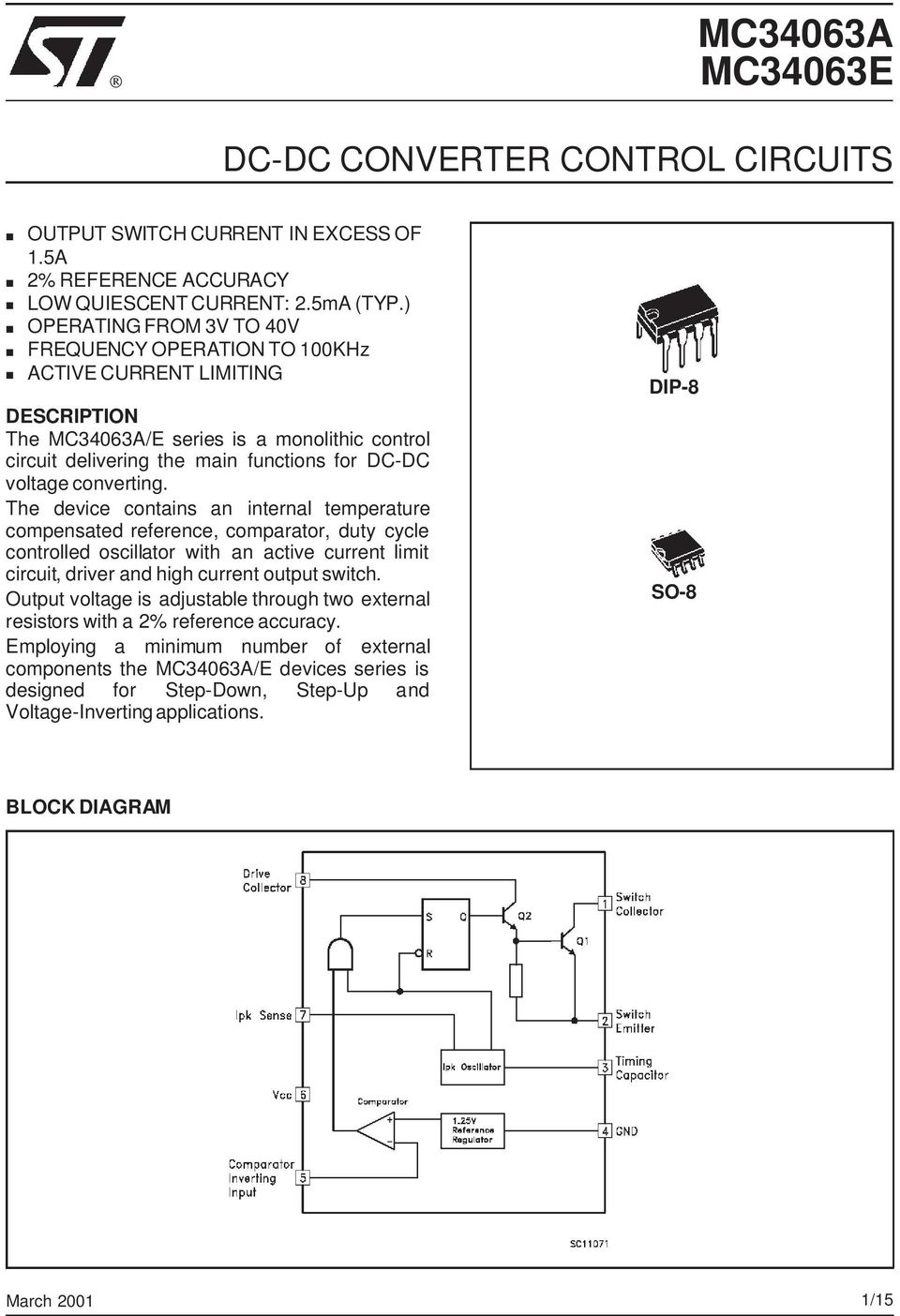 Mc34063a Mc34063e Dc Converter Control Circuits Pdf Current Limit Circuit Converting The Device Contains An Internal Temperature Compensated Reference Comparator Duty Cycle Controlled