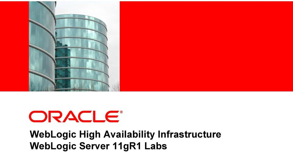 Insert Picture Here> WebLogic High Availability