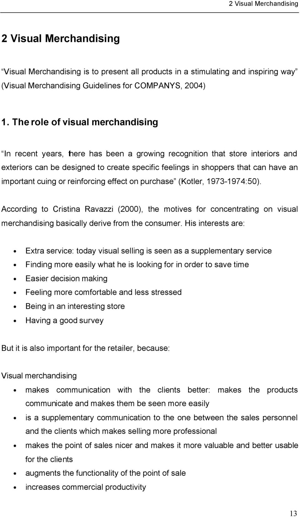visual merchandising in retail questionnaire