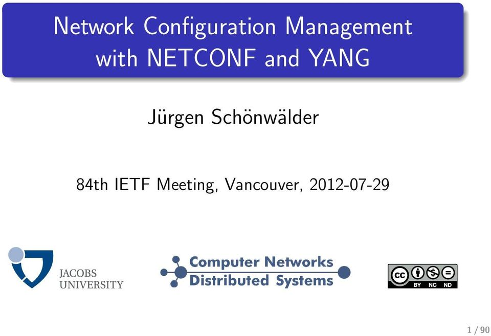 Network Configuration Management with NETCONF and YANG  84th