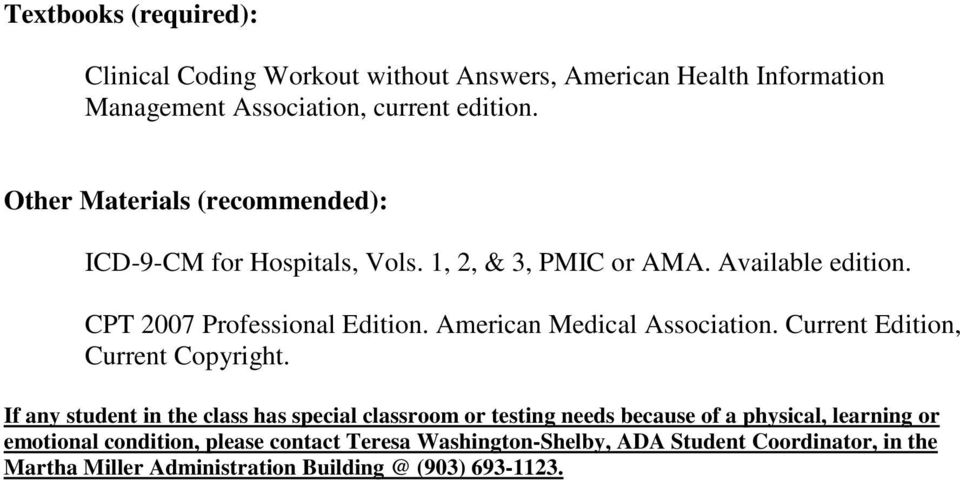 American Medical Association. Current Edition, Current Copyright.