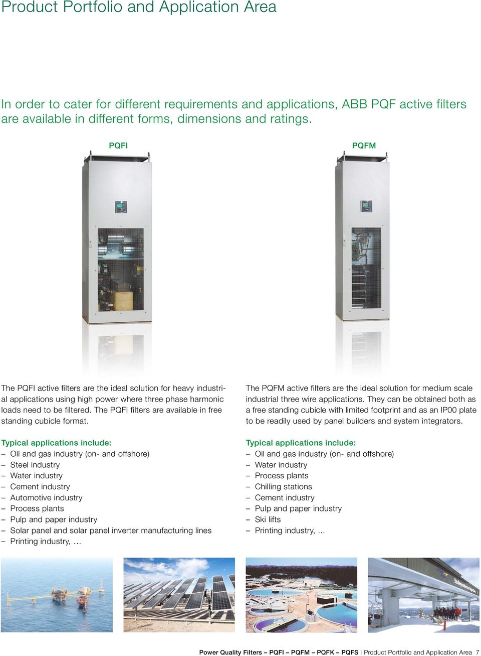 Power Quality Filters Pqfi Pqfm Pqfk Pqfs Improving Analog Amper Panel Meter Fort Type Ob 45a The Are Available In Free Standing Cubicle Format