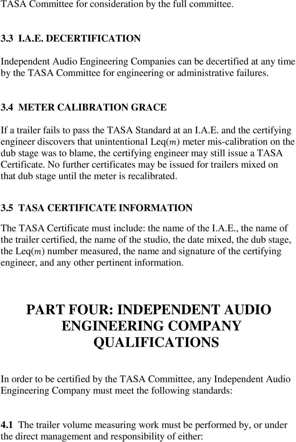 The TASA Standard  Recommendations from the TASA Ad Hoc