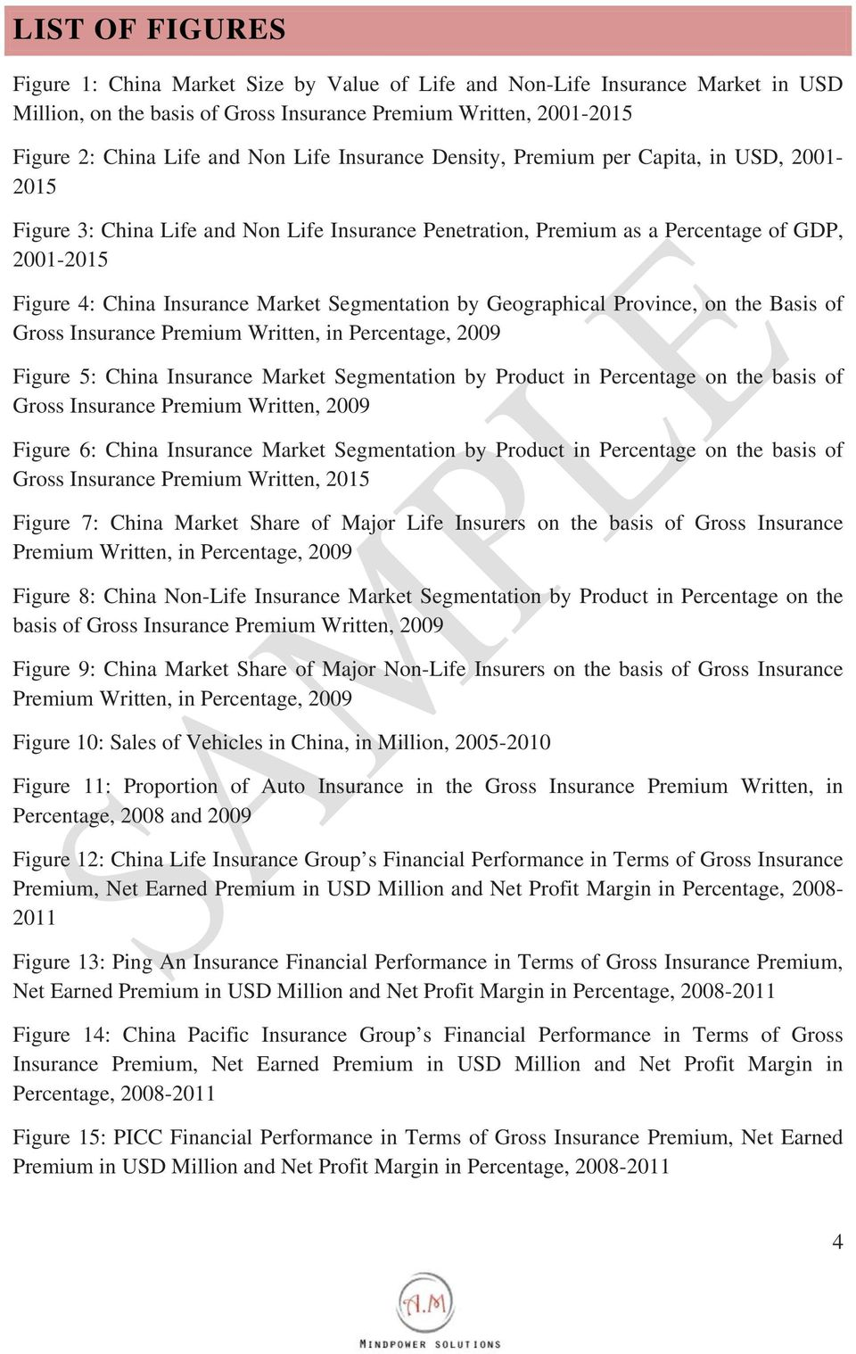 Segmentation by Geographical Province, on the Basis of Gross Insurance Premium Written, in Percentage, 2009 Figure 5: China Insurance Market Segmentation by Product in Percentage on the basis of