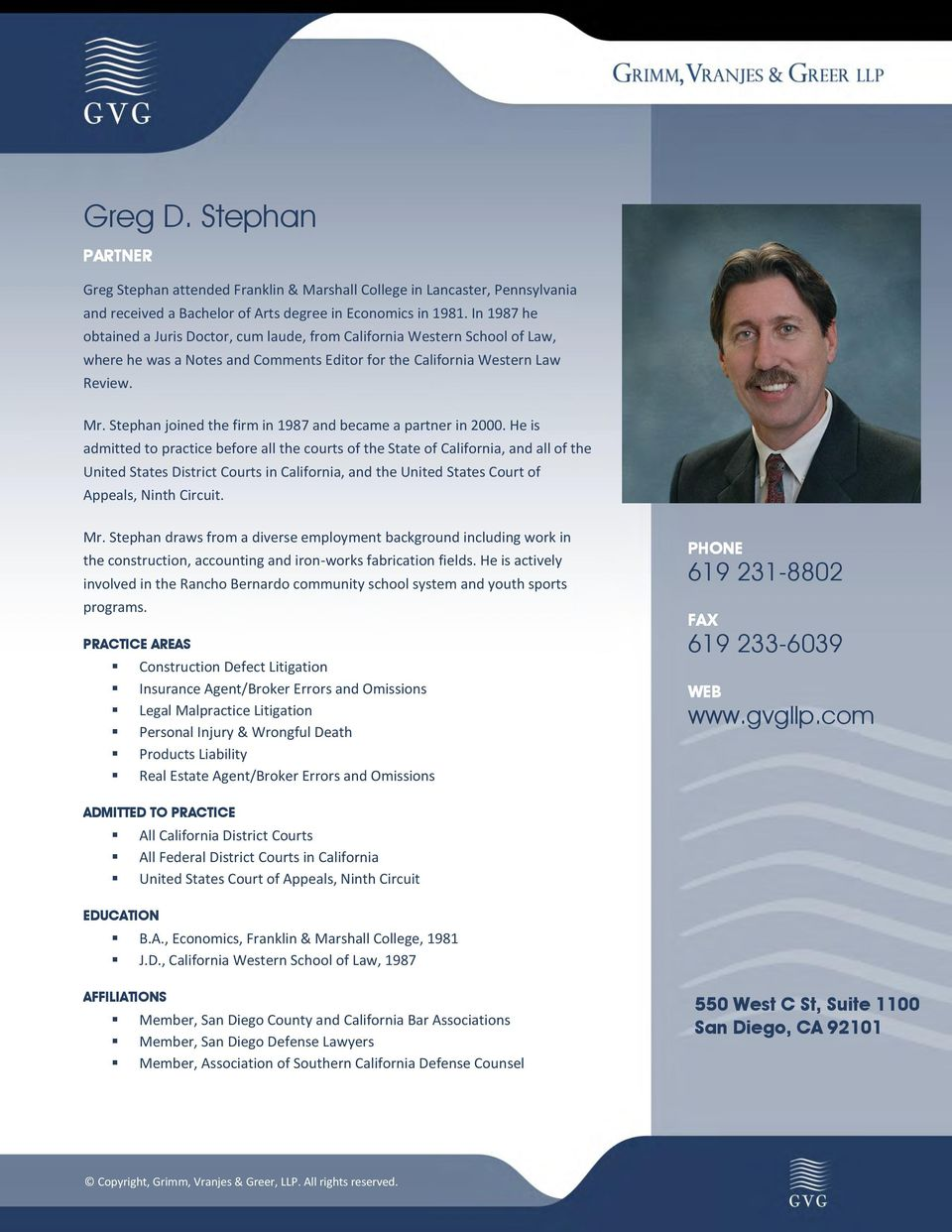 Stephan joined the firm in 1987 and became a partner in 2000.