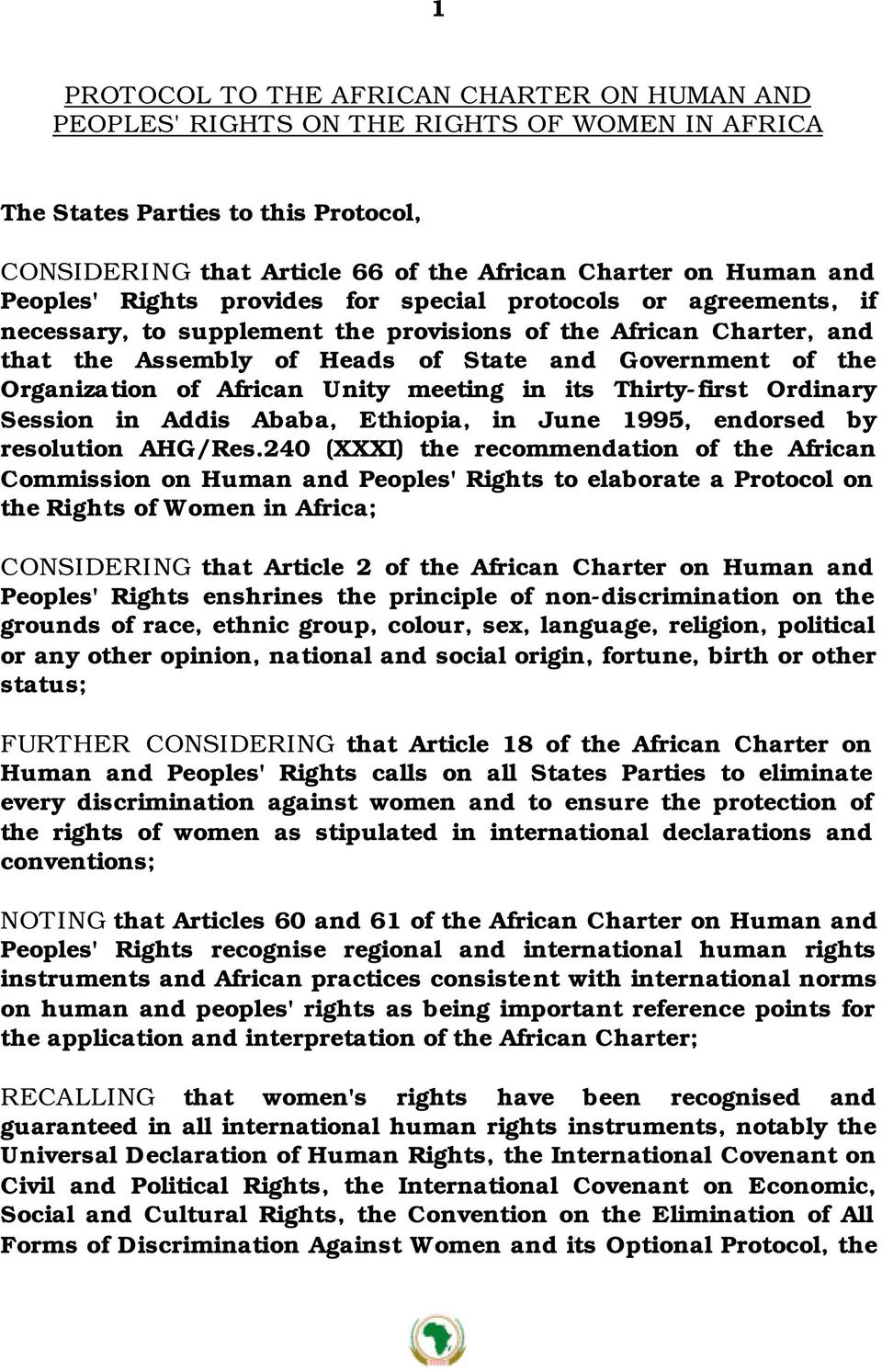 Organization of African Unity meeting in its Thirty-first Ordinary Session in Addis Ababa, Ethiopia, in June 1995, endorsed by resolution AHG/Res.