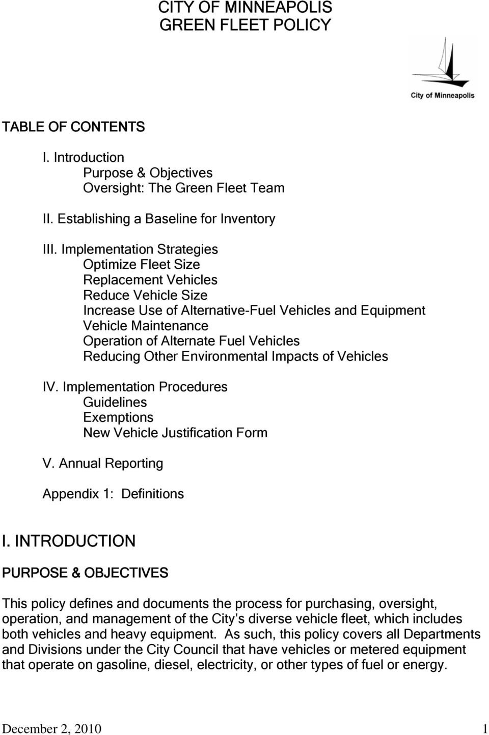 Reducing Other Environmental Impacts of Vehicles IV. Implementation Procedures Guidelines Exemptions New Vehicle Justification Form V. Annual Reporting Appendix 1: Definitions I.