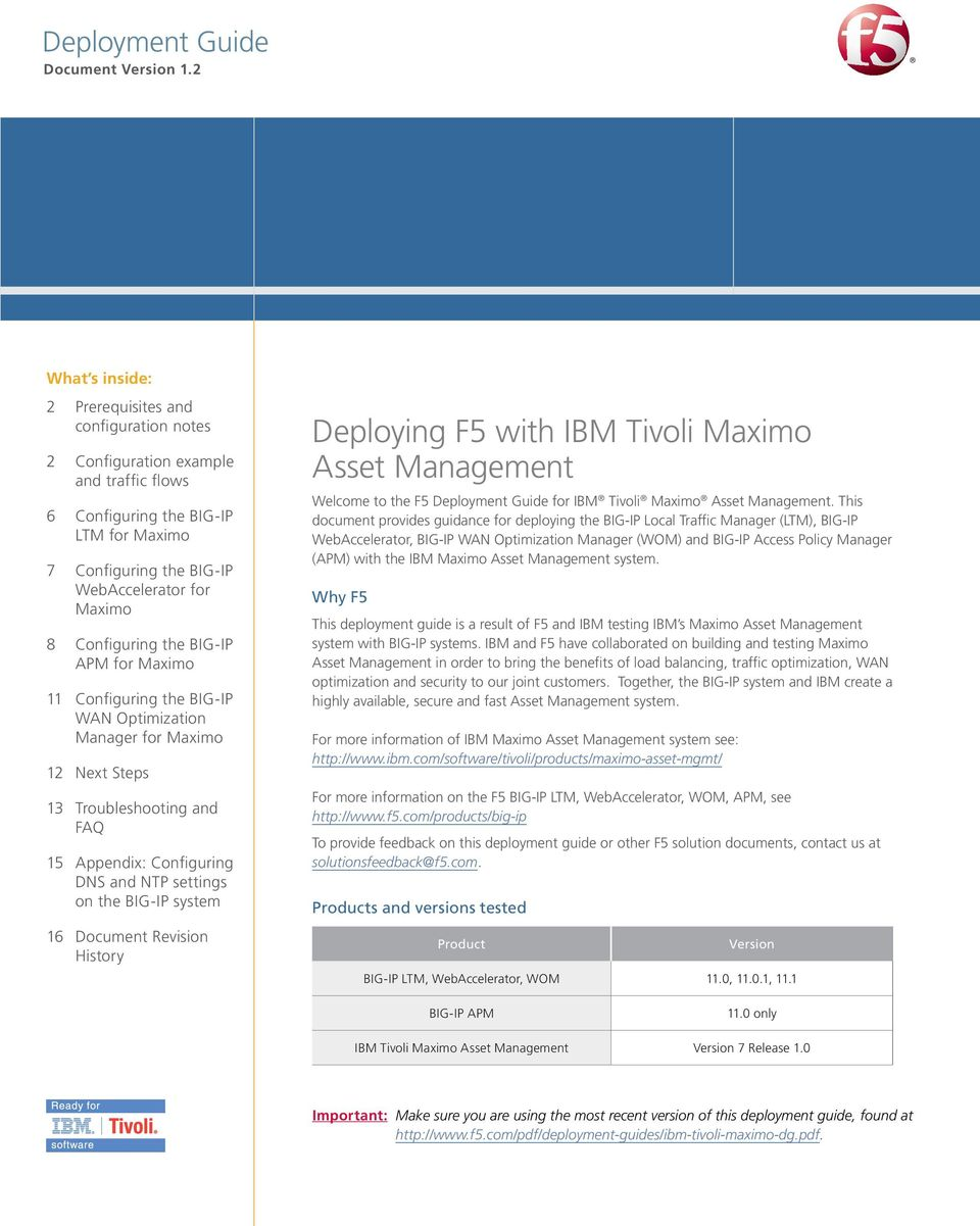 Configuring the BIG-IP APM for Maximo 11 Configuring the BIG-IP WAN Optimization Manager for Maximo 12 Next Steps 13 Troubleshooting and FAQ 15 Appendix: Configuring DNS and NTP settings on the