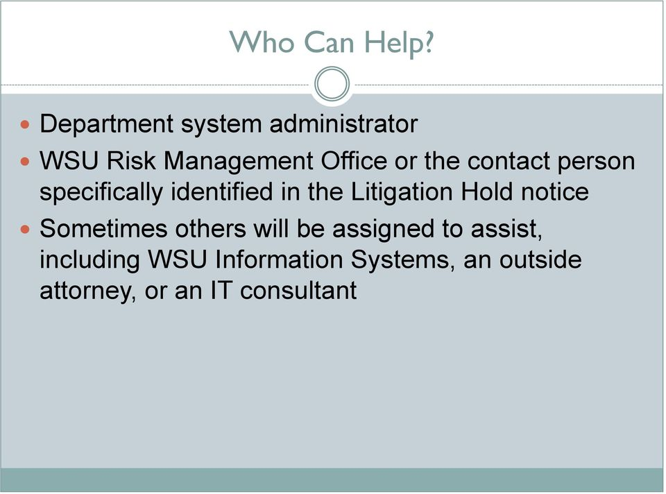 contact person specifically identified in the Litigation Hold