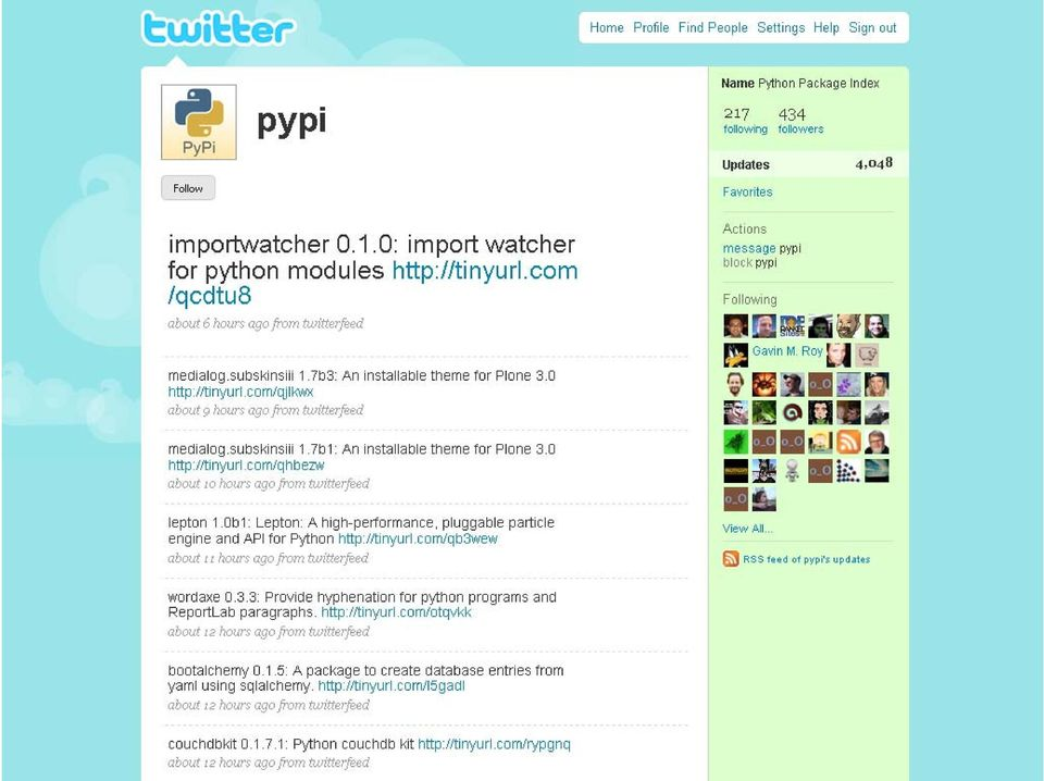 Twittering with Python Python libraries for the Twitter API