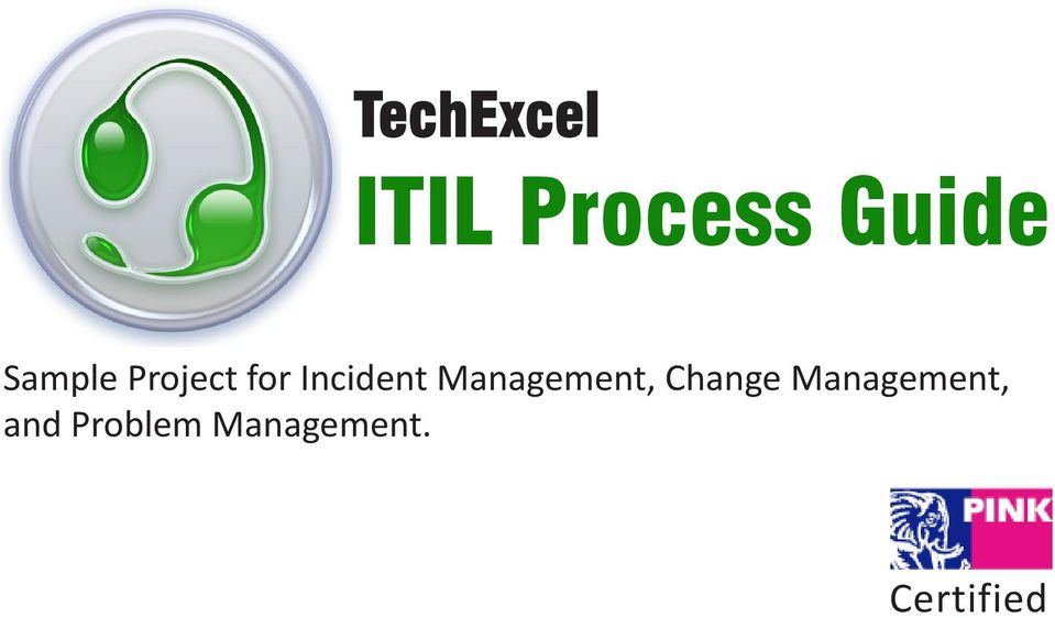 Techexcel Itil Process Guide Sample Project For Incident