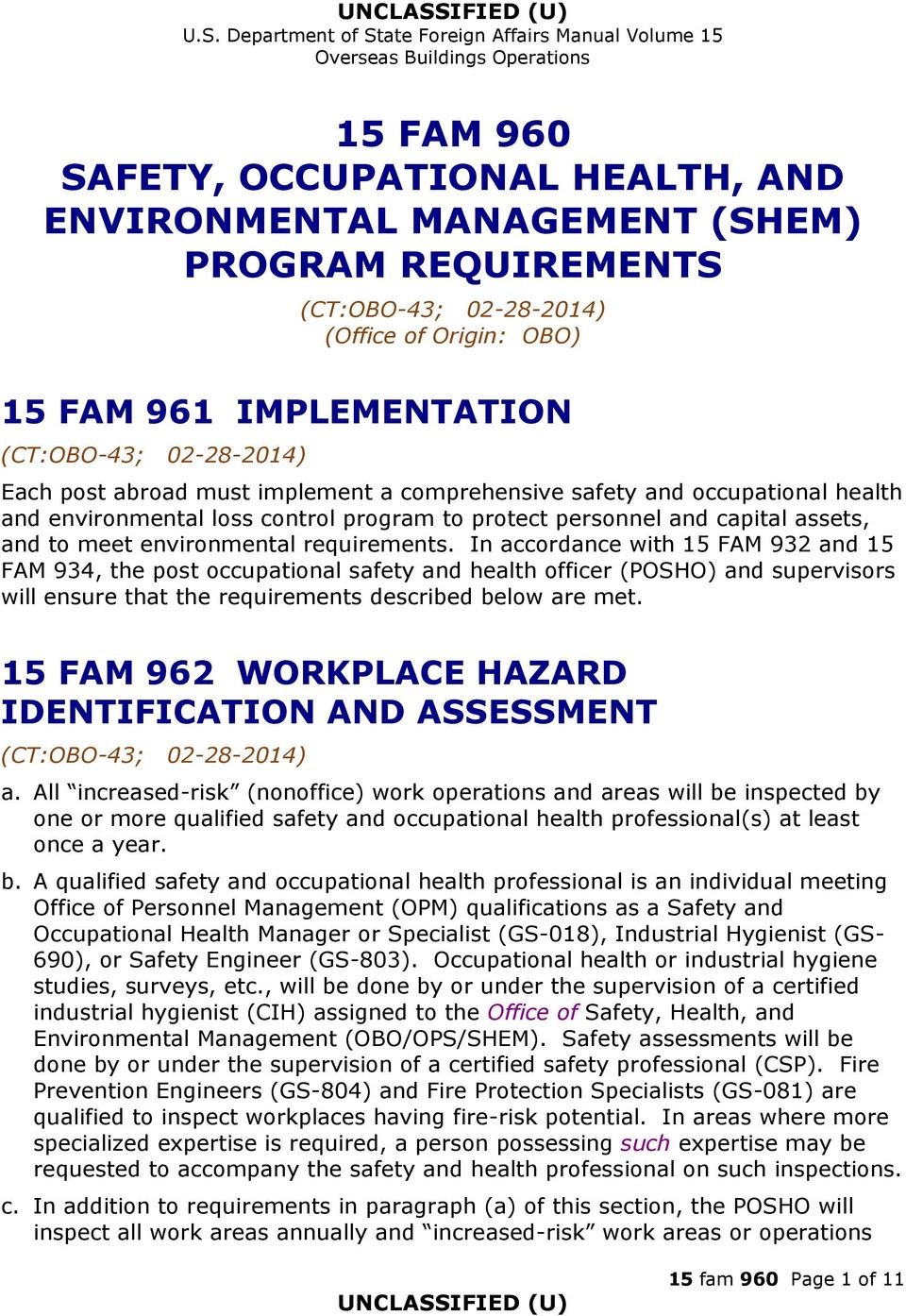 environment health and safety manual for Health safety & environment manual is a minimum standard and where exceeded by government safety acts,regulations, and codes the more stringent shall apply conversely, where the manual is.
