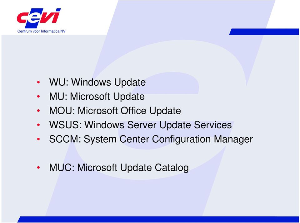 Update Services SCCM: System Center