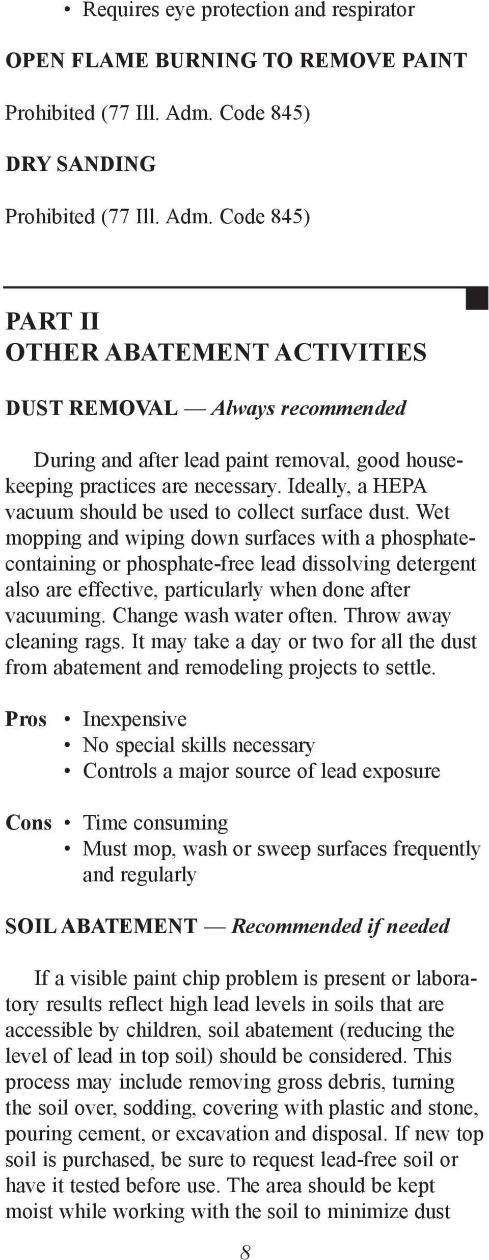 Code 845) PART II OTHER AbATEMENT ACTIVITIES DUST REMOVAL Always recommended During and after lead paint removal, good housekeeping practices are necessary.