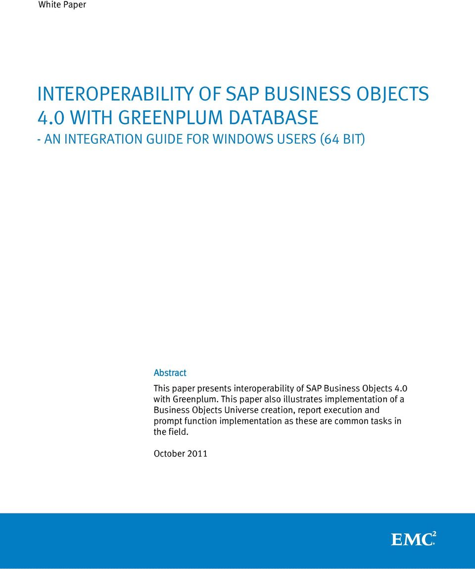 interoperability of SAP Business Objects 4.0 with Greenplum.