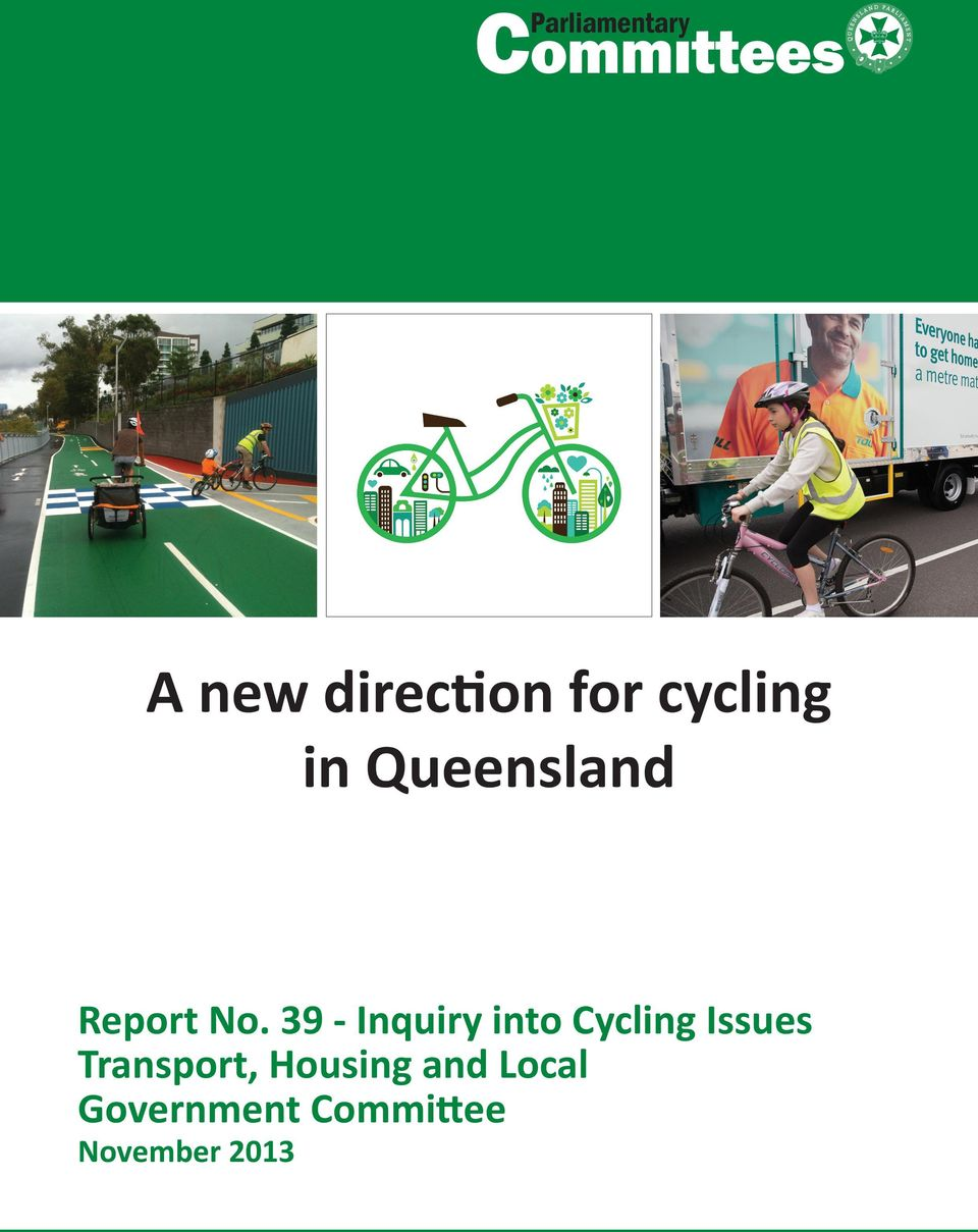 39 - Inquiry into Cycling Issues