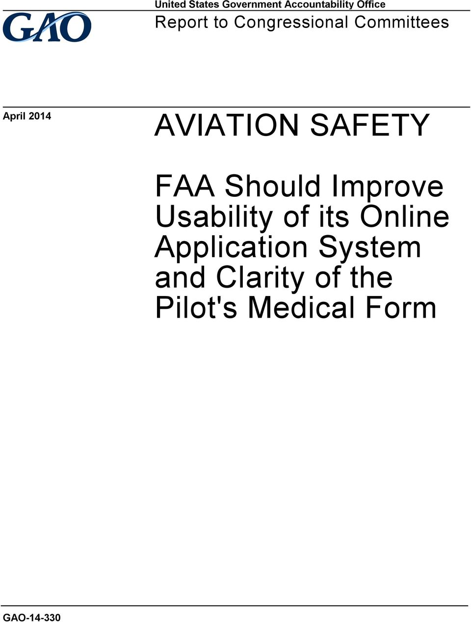 AVIATION SAFETY  FAA Should Improve Usability of its Online