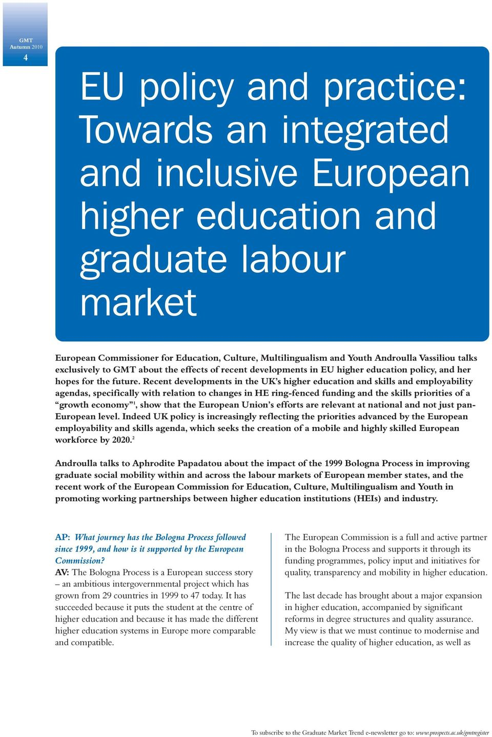 Recent developments in the UK s higher education and skills and employability agendas, specifically with relation to changes in HE ring-fenced funding and the skills priorities of a growth economy 1,